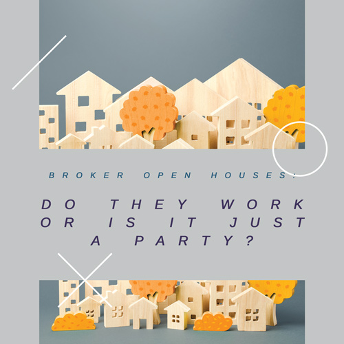 Broker Open Houses: Do They Work or Is It Just a Party