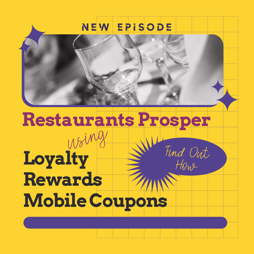 Restaurants Prosper Using Mobile Loyalty Rewards