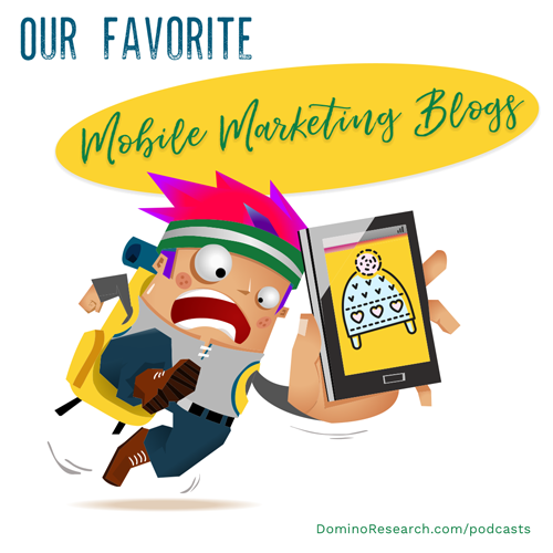 Our Favorite Mobile Marketing Blogs