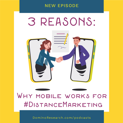 3 Reasons why mobile works for #distancemarketing
