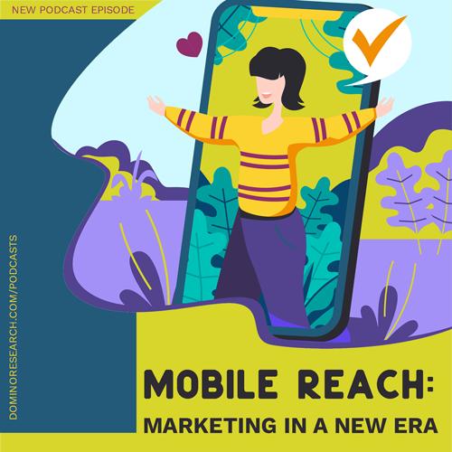 Mobile Reach - Marketing in a New Era