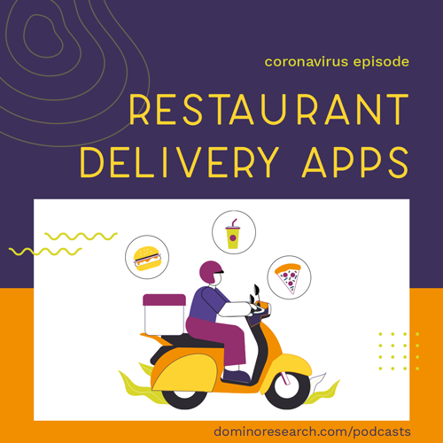 Restaurant Delivery Apps in the Coronavirus Era (ep 115)