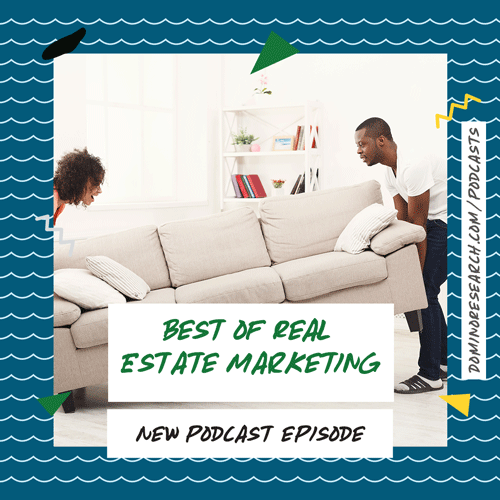 Best of Real Estate Marketing Episodes
