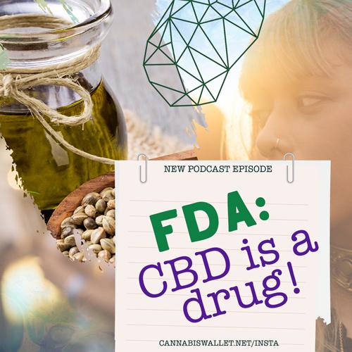 FDA Says CBD is indeed a drug